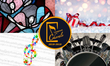 Longmont Chorale: Announcing Our 2018-2019 Season of Performances
