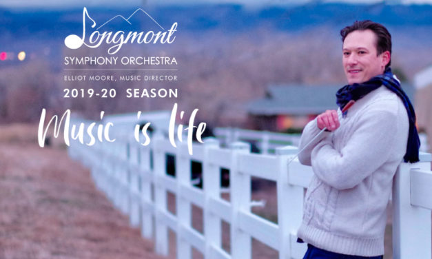 LONGMONT SYMPHONY ORCHESTRA ANNOUNCES 2019-20 SEASON: MUSIC IS LIFE