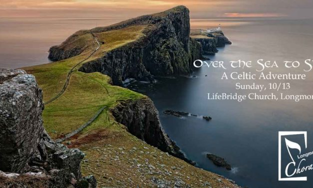Longmont Chorale: Over the Sea to Skye, A Celtic Adventure – Oct 13
