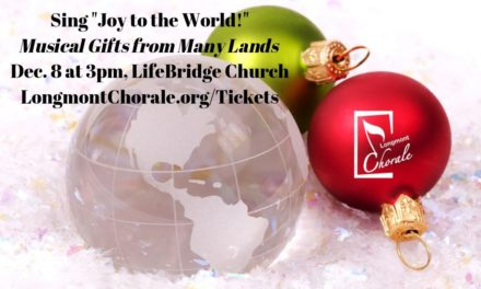 "Longmont Chorale: Sing ""Joy to the World!"", Musical Gifts from Many Lands – Dec 8"